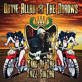 King of the Fuzz Guitar by Davie Allan & the Arrows