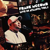 Live in Atlanta, Vol.1 by Frank McComb