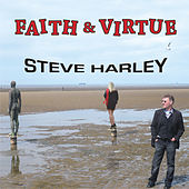 Faith & Virtue by Steve Harley