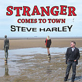 Play & Download Stranger Comes To Town by Steve Harley | Napster