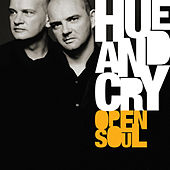 Open Soul by Hue & Cry