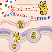 Play & Download Bandaged Together by Various Artists | Napster