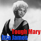 Tough Mary by Etta James