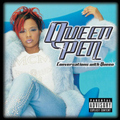 Play & Download Conversations With Queen by Queen Pen | Napster