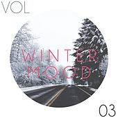 Winter Mood, Vol. 3 by Various Artists