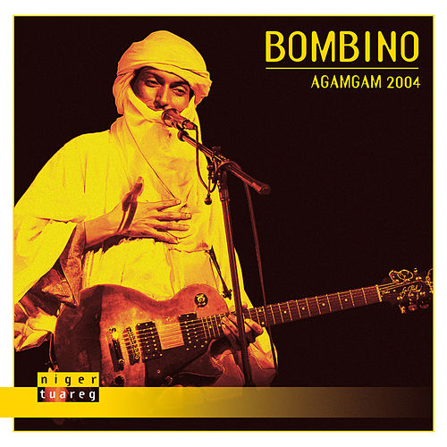 Play & Download Agamgam 2004 by Bombino | Napster