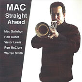 Play & Download Mac Straight Ahead by Mac Gollehon | Napster