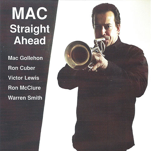 Mac Straight Ahead by Mac Gollehon