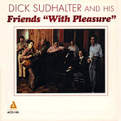 Dick Sudhalter and His Friends