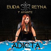 Play & Download Adicta by Elida Reyna | Napster