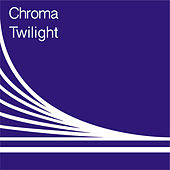 Play & Download Twilight by Chroma | Napster