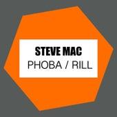 Phoba / Rill by Steve Mac