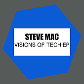 Visions Of Tech by Steve Mac