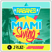 Miami Swing by Los Rabanes
