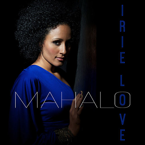 Mahalo - Single by Irie Love