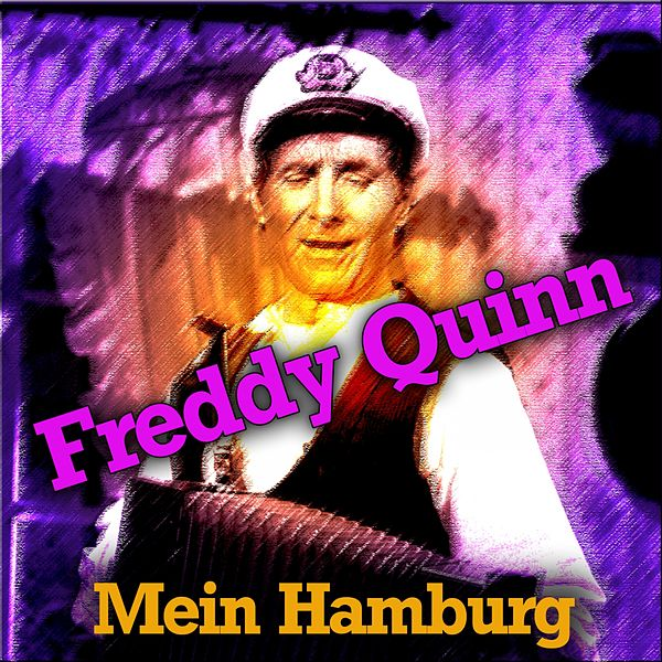 mein hamburg von freddy quinn napster. Black Bedroom Furniture Sets. Home Design Ideas