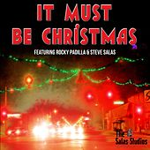 It Must Be Christmas by Rocky Padilla