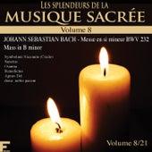 Play & Download Les splendeurs de la musique sacrée, Vol. 8 by Various Artists | Napster