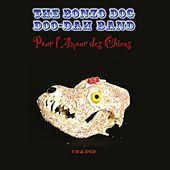Play & Download Pour L'Amour Des Chiens by Bonzo Dog Band | Napster