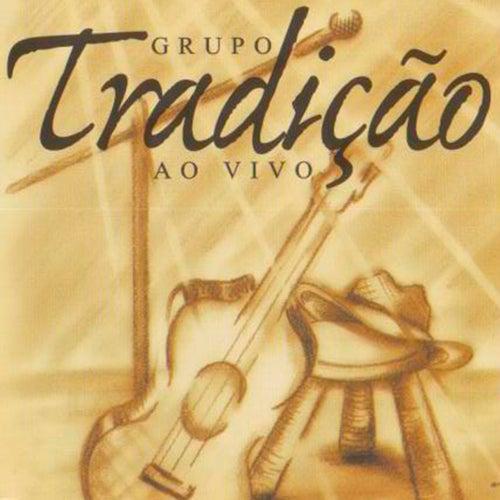 Grupo Tradição (Ao Vivo) by Grupo Tradição