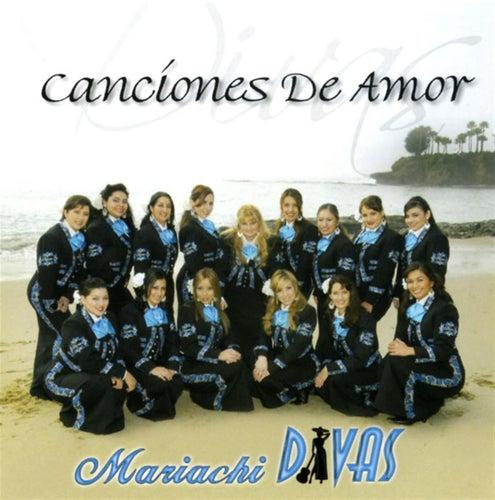 Play & Download Canciones De Amor by Mariachi Divas | Napster