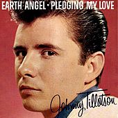 Earth Angel / Pledging My Love by Johnny Tillotson