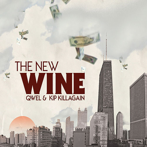 Play & Download The New Wine by Qwel | Napster