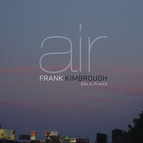 Air by Frank Kimbrough