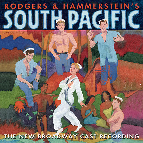 Play & Download South Pacific (The New Broadway Cast Recording) by Various Artists | Napster