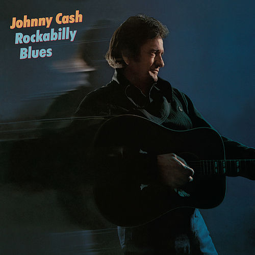 Rockabilly Blues by Johnny Cash