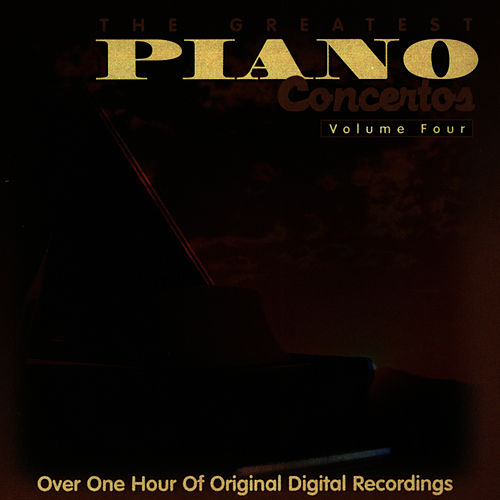 Play & Download The Greatest Piano Concertos: (Vol. 4) by Dubravka Tomsic | Napster
