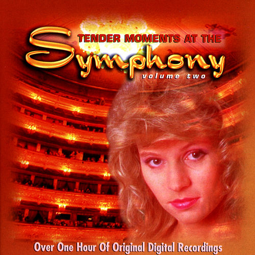 Play & Download Tender Moments At The Symphony (Vol. 2) by Various Artists | Napster