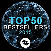 Play & Download The Top 50 Bestsellers 2015 by Various Artists | Napster