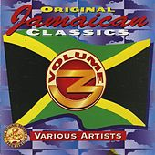 Play & Download Original Jamaican Classics, Vol. 3 by Various Artists | Napster