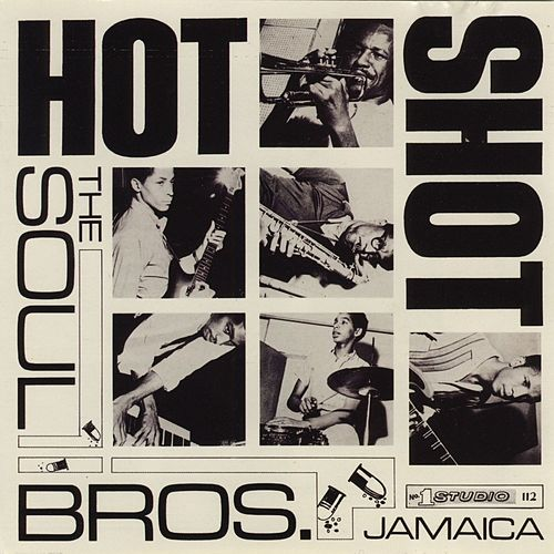 Hot Shot by The Soul Brothers