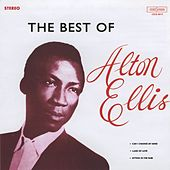 The Best of Alton Ellis by Alton Ellis