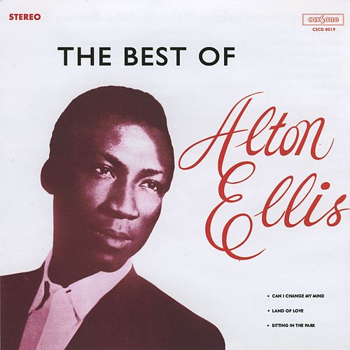 Play & Download The Best of Alton Ellis by Alton Ellis | Napster