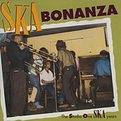 Play & Download Ska Bonanza by Various Artists | Napster