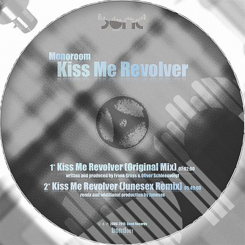 Play & Download Kiss Me Revolver by Monoroom | Napster