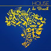 House do Brasil by Various Artists