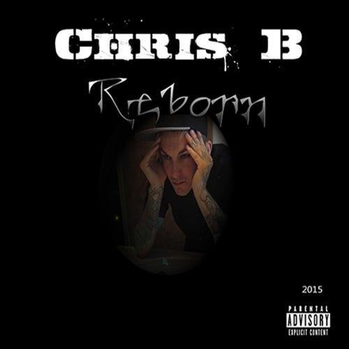 Reborn by Chris B