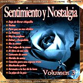 Play & Download Sentimientos y Nostalgia, Vol. 3 by Various Artists | Napster