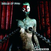 Play & Download Slavehunter by Dolls Of Pain | Napster