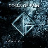 Déréliction by Dolls Of Pain