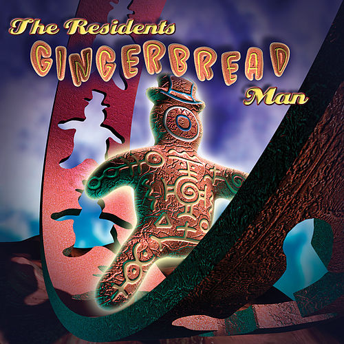 Play & Download The Gingerbread Man by The Residents | Napster