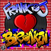 Play & Download Breakin' by Frankie J | Napster