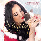 Christmas Baby, Please Come Home by Sariah