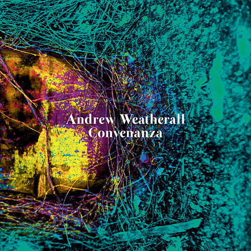 Convenanza by Andrew Weatherall