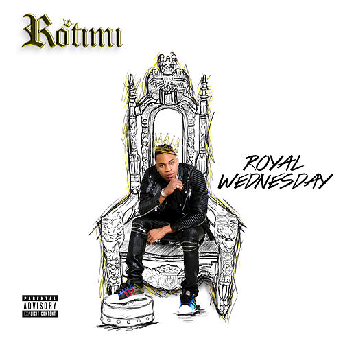 Play & Download Royal Wednesday by Rotimi | Napster