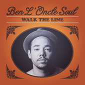 Play & Download Walk The Line by Ben l'Oncle Soul | Napster
